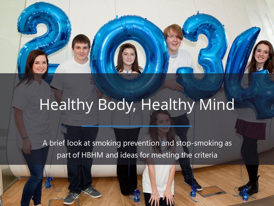 HBHM: Smoke-free campuses