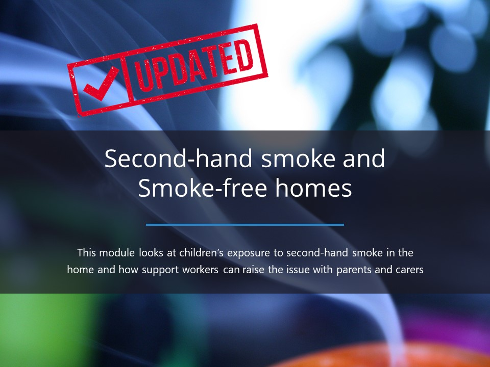 Second-hand smoke - Smoke-free homes